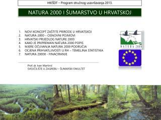 NATURA 2000 I ŠUMARSTVO U HRVATSKOJ