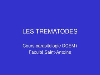 LES TREMATODES