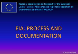 EIA: PROCESS AND DOCUMENTATION