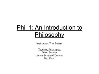 Phil 1: An Introduction to Philosophy