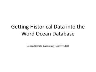 Getting Historical Data into the Word Ocean Database