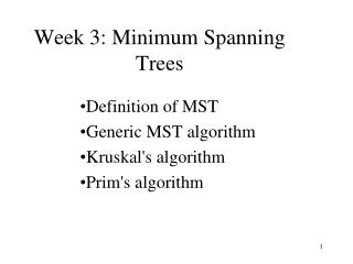 Week 3: Minimum  Spanning Trees