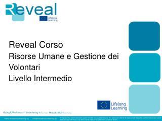 Reveal  Corso Risorse Umane e Gestione dei Volontari  Livello Intermedio