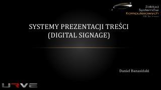 Systemy prezentacji treści (Digital  Signage )