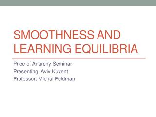 Smoothness and Learning Equilibria