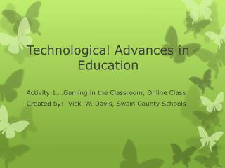 Technological Advances in Education