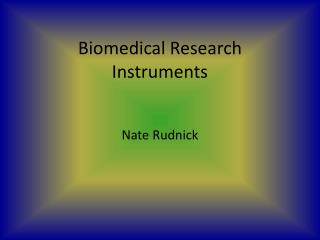 Biomedical Research  Instruments