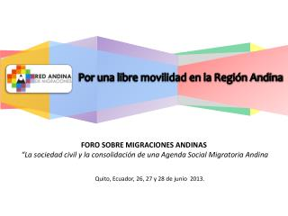 Por una libre movilidad en la Región Andina