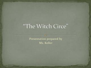 """The Witch Circe"""