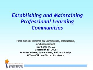 Establishing and Maintaining Professional Learning Communities