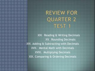 Review for Quarter 2  Test  1