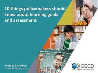 10  things policymakers should know about  learning  goals  and assessment