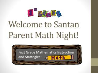 Welcome to Santan Parent Math Night!