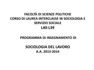 1° Modulo Teorie e metodi dell'analisi sociologica del mercato del lavoro .