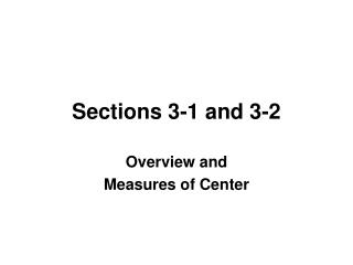 Sections 3-1 and 3-2