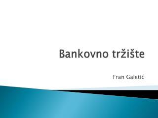 Bankovno tržište
