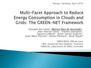 Multi-Facet Approach to Reduce Energy Consumption in Clouds and Grids: The GREEN-NET Framework