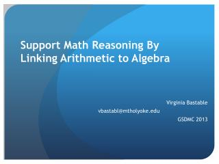 Support Math Reasoning By Linking Arithmetic to Algebra