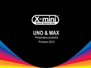 UNO & MAX