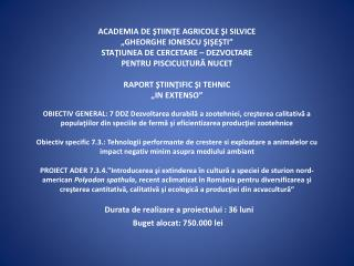 ETAPA DE EXECUŢIE NR. IV /  2013 (20.11.2012 – 30.06.2013)
