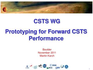 CSTS  WG Prototyping for Forward CSTS Performance