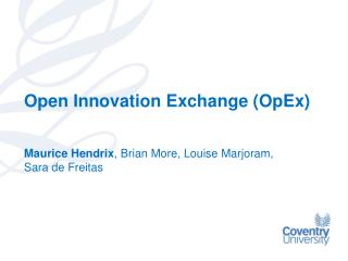 Open Innovation Exchange ( OpEx )