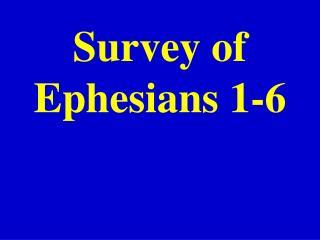 Survey of Ephesians 1-6