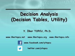 Decision  Analysis (Decision  Tables ,  Utility )
