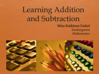 Learning Addition and Subtraction