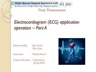 Electrocardiogram (ECG) application operation – Part A