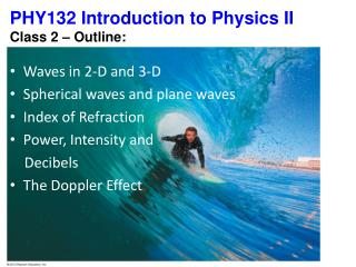 PHY132 Introduction to Physics II  Class 2 – Outline: