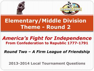 Elementary/Middle Division Theme - Round 2