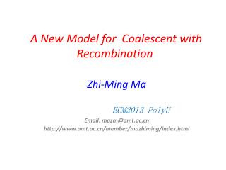 A New Model for  Coalescent with Recombination