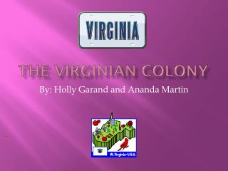 The Virginian Colony