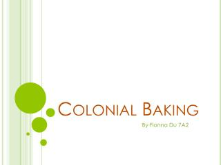 Colonial Baking