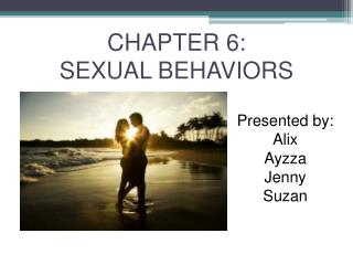CHAPTER 6:  SEXUAL BEHAVIORS