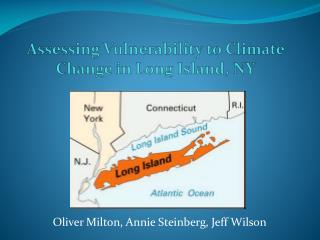 Assessing Vulnerability to Climate Change in Long Island, NY