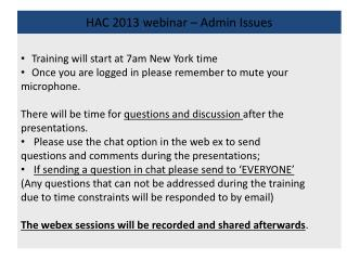 HAC 2013 webinar – Admin Issues