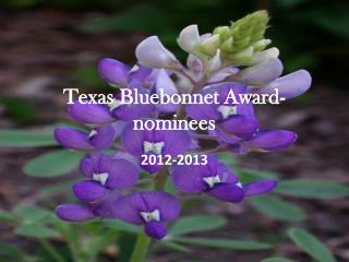Texas Bluebonnet Award- nominees