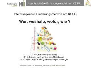 Interdisziplinäre Ernährungsmedizin am KSSG