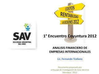 1° Encuentro Coyuntura 2012 ANALISIS FINANCIERO DE  EMPRESAS INTERNACIONALES