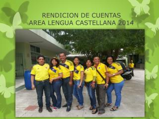 RENDICION DE CUENTAS  AREA LENGUA CASTELLANA 2014