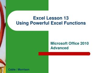 Excel Lesson 13 Using Powerful  Excel Functions