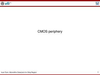 CMOS periphery