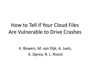 How to Tell if Your Cloud Files Are Vulnerable to Drive Crashes