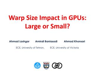 Warp Size Impact in GPUs: Large or Small?