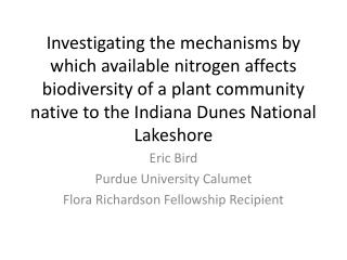 Eric Bird Purdue University Calumet Flora Richardson Fellowship Recipient