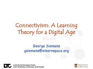 Connectivism: A Learning Theory for a Digital Age