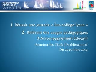 Réunion des Chefs d'Etablissement  Du 25 octobre 2012