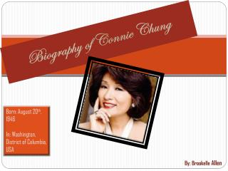 Biography of  Connie Chung